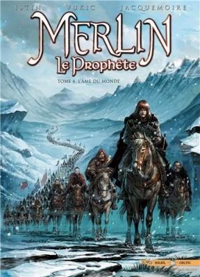 """Afficher """"Merlin le prophète n° 4L'âme du monde"""""""