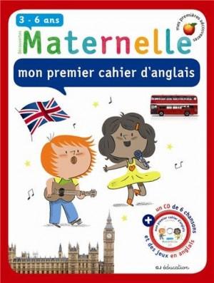 """Afficher """"Maternelle, mon premier cahier d'anglais, 3-6 ans"""""""