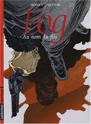 """Afficher """"Fog n° 8Au nom du fils"""""""