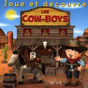 """Afficher """"Les cow-boys"""""""