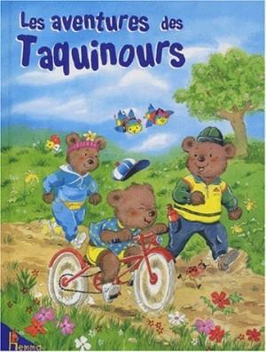 "Afficher ""Les aventures des Taquinours"""