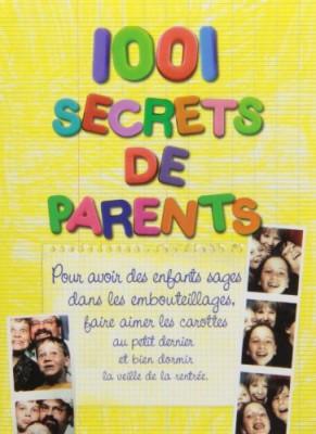 """Afficher """"1001 secrets de parents"""""""