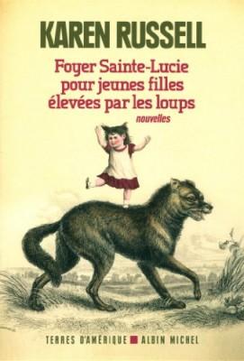 """Afficher """"Foyer Sainte-Lucie pour jeunes filles élevées par les loups"""""""