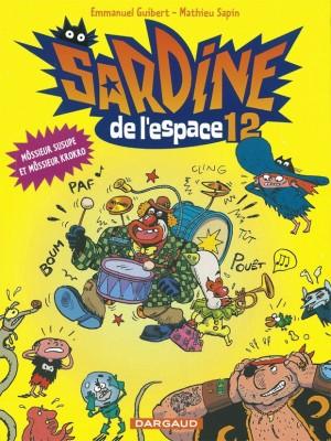 """Afficher """"Sardine de l'espace n° 12 Môssieur Susupe et môssieur Krokro"""""""