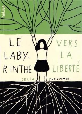 """Afficher """"Le labyrinthe vers la liberté"""""""