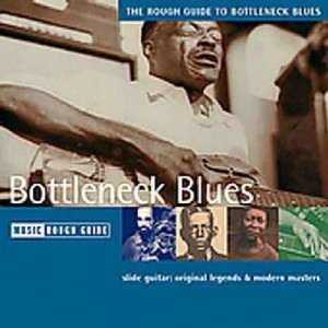 "Afficher ""Bottleneck blues"""