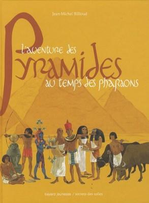 """Afficher """"L'aventure des pyramides au temps des pharaons"""""""