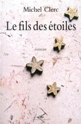 """Afficher """"Le fils des étoiles n° 1"""""""