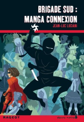 "Afficher ""Brigade Sud Manga connexion"""