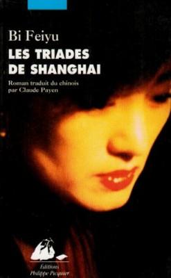 """Afficher """"Les Triades de Shanghaï"""""""