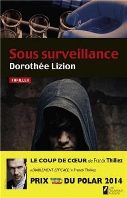 """Afficher """"Sous surveillance"""""""