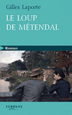 """Afficher """"loup de Métendal (Le)"""""""