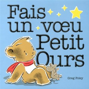 """Afficher """"Fais un voeu Petit Ours"""""""