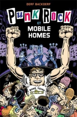 vignette de 'Punk rock et mobile homes (Backderf, Derf)'