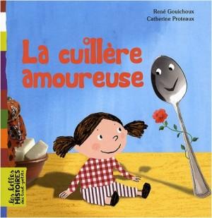 vignette de 'La cuillère amoureuse (Gouichoux, René)'