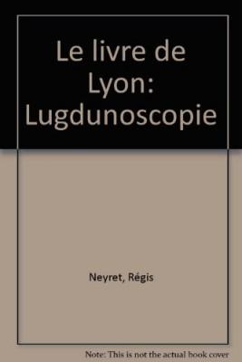 """Afficher """"Le Livre de Lyon"""""""