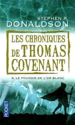 """Afficher """"Les chroniques de Thomas Covenant n° 06"""""""