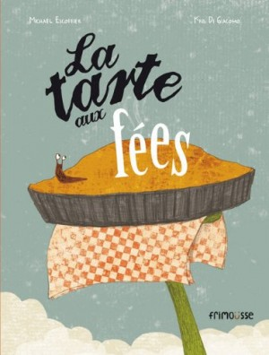 """Afficher """"La Tarte aux fées"""""""