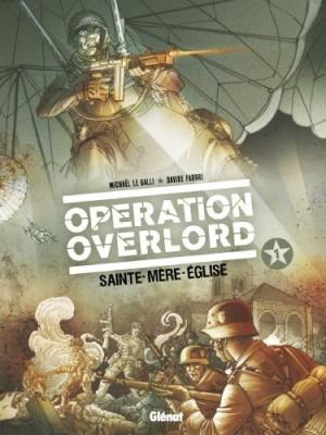 """Afficher """"Opération Overlord n° 1 Sainte-Mère-Église"""""""