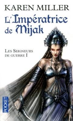 """Afficher """"Les seigneurs de guerre n° 1 L'impératrice de Mijak"""""""