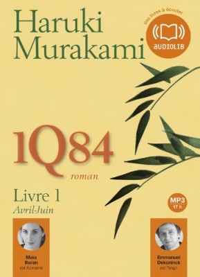 """Afficher """"1Q84 (livre-CD) n° 1 1Q84 : Livre 1 Avril-Juin"""""""