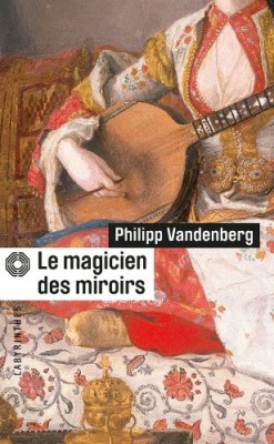 """Afficher """"Le magicien des miroirs"""""""