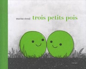 """Afficher """"Trois petits pois"""""""