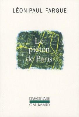 """Afficher """"Collection L'Imaginaire Le piéton de Paris"""""""