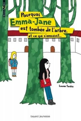 """Afficher """"Pourquoi Emma-Jane est tombée de l'arbre, et ce qui s'ensuivit"""""""