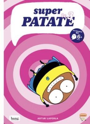 """Afficher """"Super Patate n° 3 Super patate"""""""