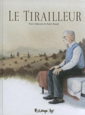 """Afficher """"Le tirailleur"""""""