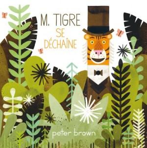 """Afficher """"M. Tigre se déchaîne"""""""