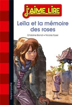 vignette de 'Leila et la mémoire des roses (Ghislaine Biondi)'