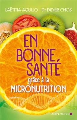 """Afficher """"En bonne santé grâce à la micronutrition"""""""