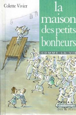 """Afficher """"La maison des petits bonheurs"""""""
