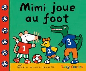 """Afficher """"Mimi joue au foot"""""""