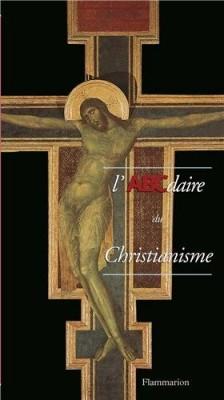 """Afficher """"L'ABCdaire du christianisme"""""""