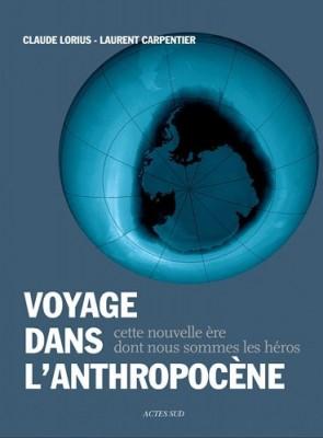 """Afficher """"Voyage dans l'anthropocène"""""""