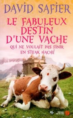 """Afficher """"Le fabuleux destin d'une vache"""""""