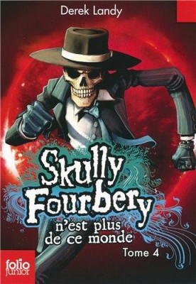 "Afficher ""Skully Fourbery n° 4 Skully Fourbery n'est plus de ce monde"""