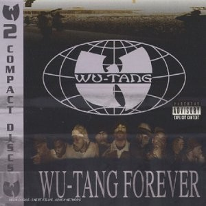 """Afficher """"Wu-Tang forever"""""""