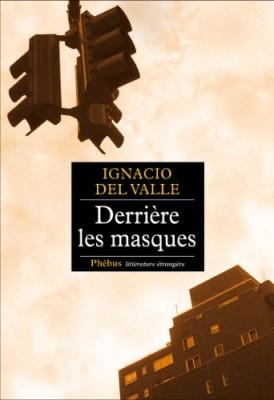 """Afficher """"Derrière les masques"""""""