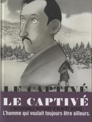 vignette de 'captivé (Le) (Christophe Dabitch)'