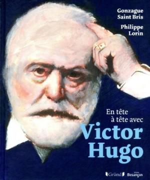 """Afficher """"En tête à tête avec Victor Hugo"""""""