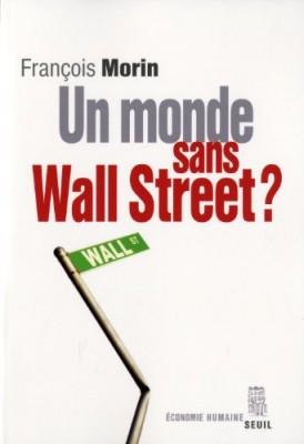 """Afficher """"Un monde sans Wall Street"""""""