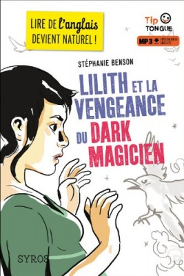 """Afficher """"Lilith et la vengeance du dark magician"""""""