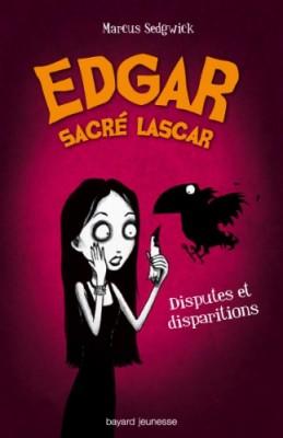 """Afficher """"Edgar sacré lascar n° 1 Disputes et disparitions"""""""