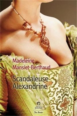 """Afficher """"Scandaleuse Alexandrine"""""""