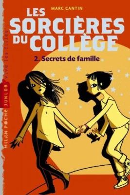 """Afficher """"Les Sorcières du collège Secrets de famille"""""""