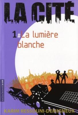 """Afficher """"La Cité n° 1 La lumière blanche"""""""